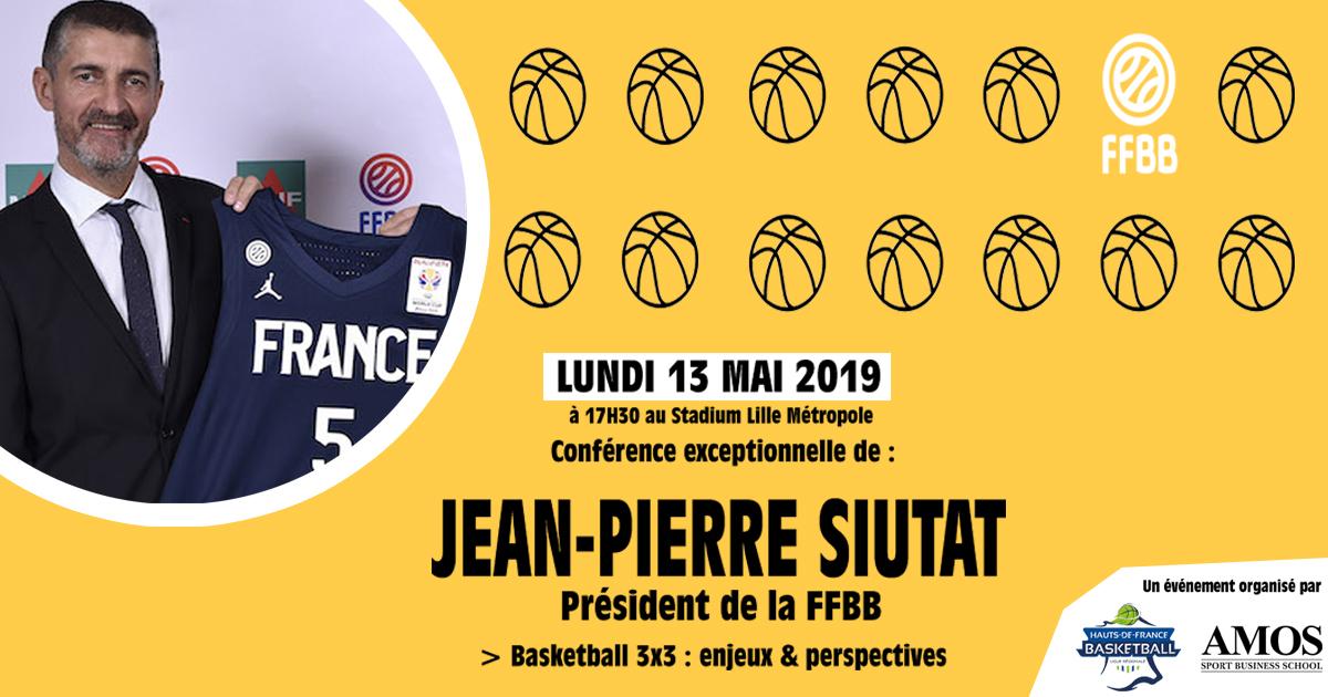 Conférence : Jean-Pierre Siutat, le 13 Mai au Stadium Lille.