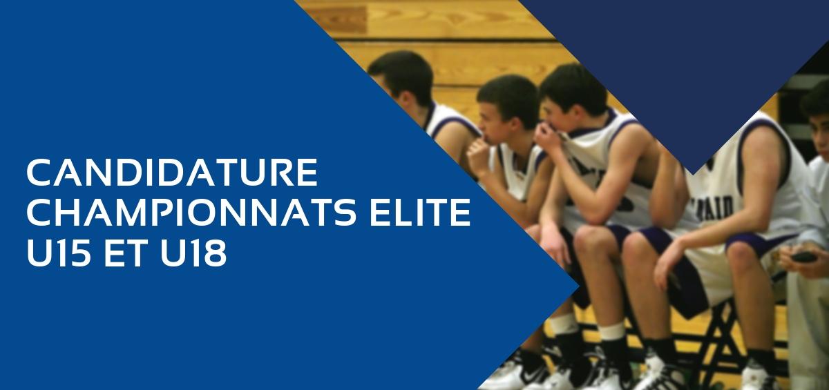 Dossier de candidature pour les championnats Elite U15 et U18 masculins et féminins.