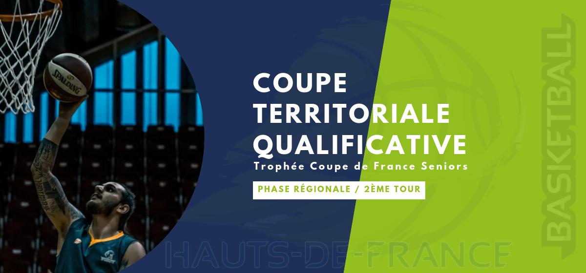 Deuxième tour de la phase régionale de la coupe territoriale qualificative (Cdf)