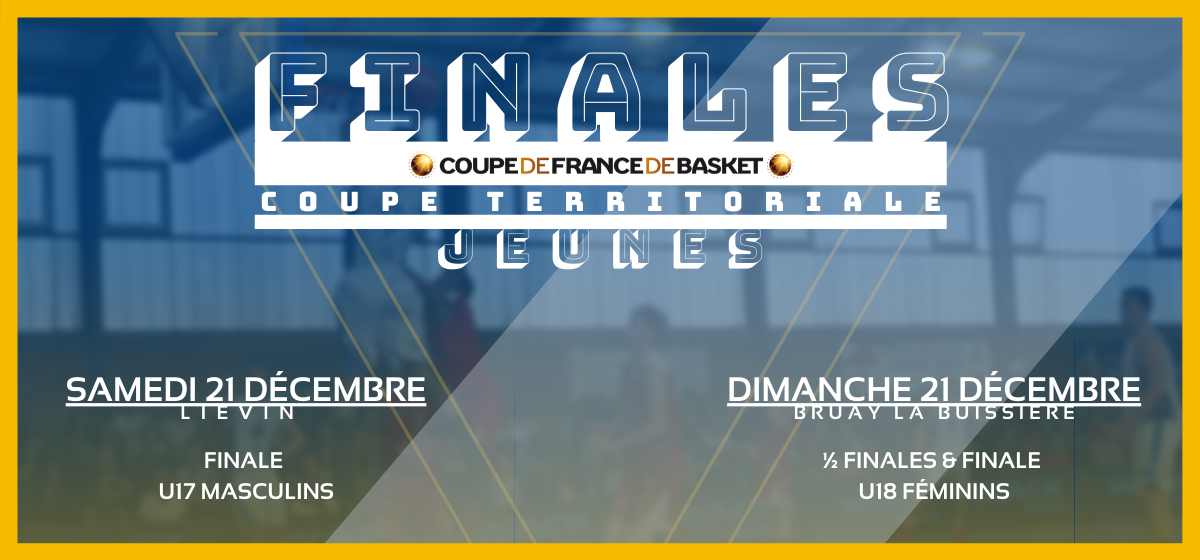 Finales Régionales des trophées Coupe de France jeunes (U17M & U18F) – LE PROGRAMME