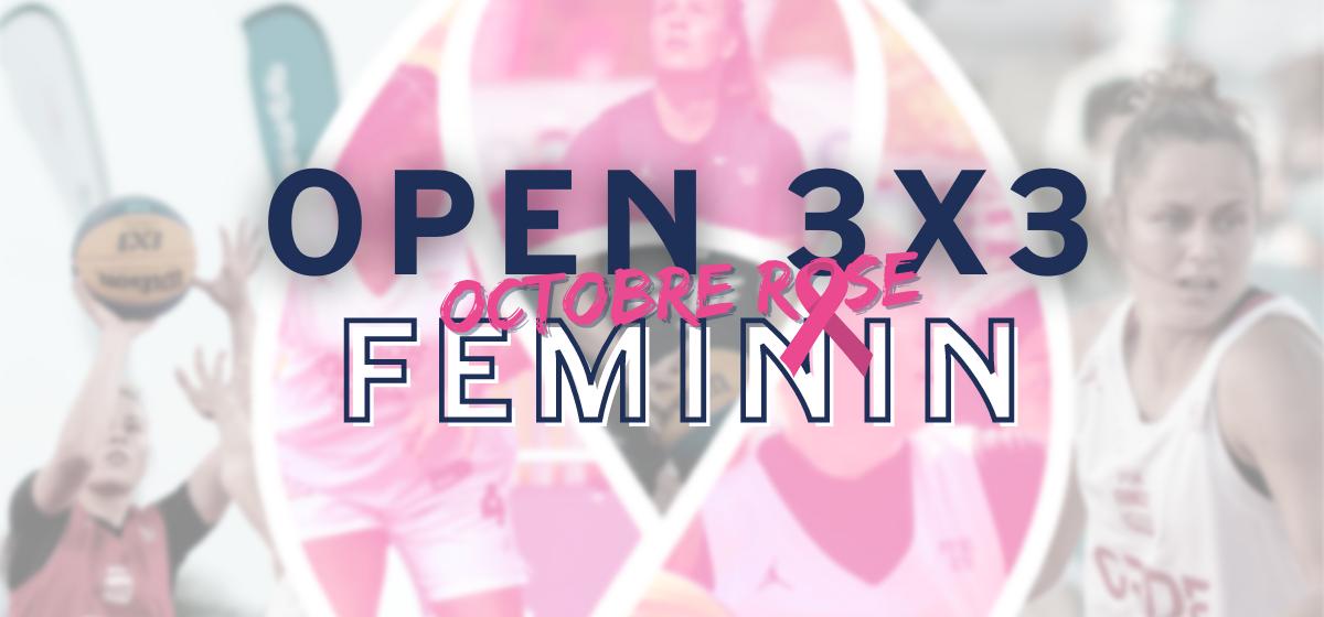 Lancement des OPEN Start 3X3 Octobre Rose (100% féminin)